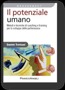 Testo di riferimento peri la formazione aziendale avanzata: Il potenziale umano, Franco Angeli editore, Milano