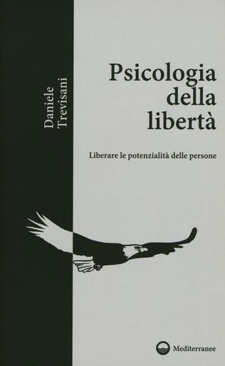 Psicologia Della Libertà Primo Capitolo Integrale Con